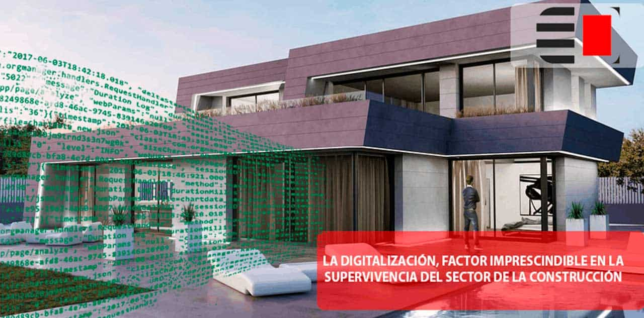 La digitalización, factor imprescindible en la supervivencia del sector de la construcción